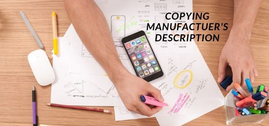 Production description mistakes - copying the manufacturer's description